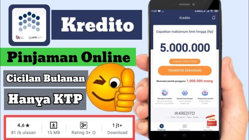 Terbaru ! Pinjaman Online Kredito Bukan Kredivo   Cicilan Bulanan Pengajuan Hanya KTP Terdaftar OJK