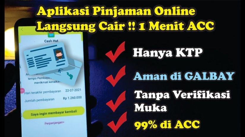 100% DI ACC DAN AMAN GALBAY | Aplikasi Pinjaman Online LANGSUNG CAIR Hanya Gunakan KTP, Proses Cepat