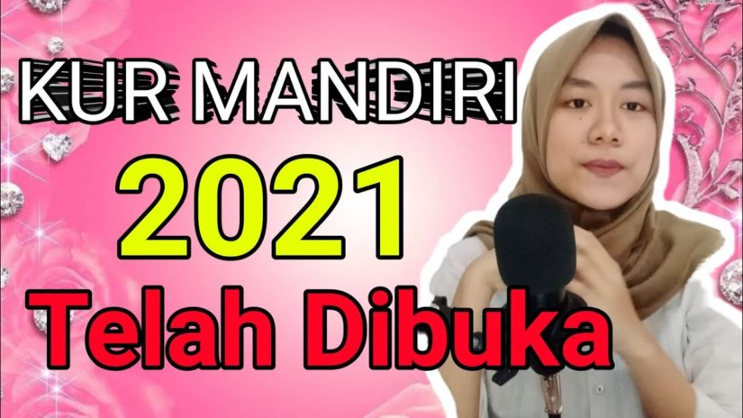 CARA MENGAJUKAN PINJAMAN KUR MANDIRI 2021