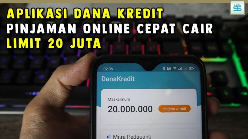 Aplikasi Dana Kredit Pinjaman Online Limit 20 Juta – Pinjaman Online Langsung Cair 2021