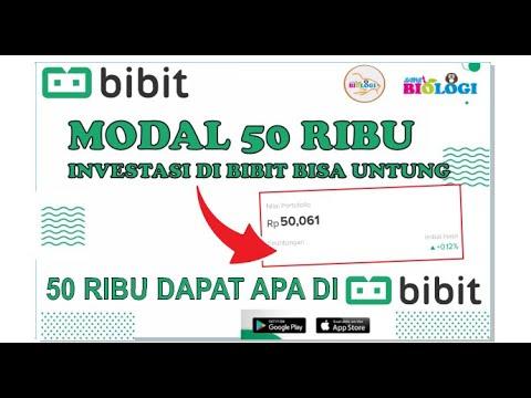 Investasi di Bibit 50 ribu Bisa dapat untung ! Investasi Modal Sedikit Hanya di Bibit