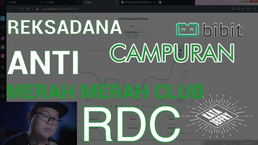 BIBIT REKSADANA – RD CAMPURAN ANTI MERAH MERAH CLUB INI DIA JARVIS BALANCED FUND