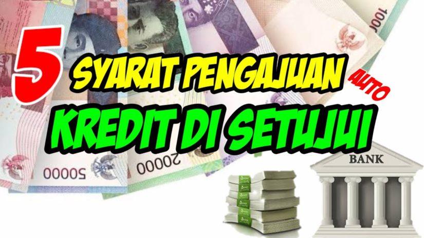 5 Syarat Agar Pengajuan Kredit KUR Di Setujui Oleh Bank