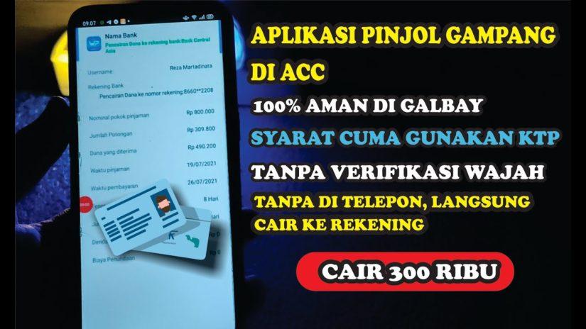 100% AMAN DI GALBAY | Aplikasi Pinjaman Online LANGSUNG CAIR Hanya Gunakan KTP, Tanpa VERMUK