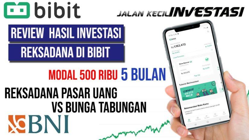 Review Hasil Investasi Reksadana di Bibit   5 Bulan Modal 500 Ribu Reksadana Pasar Uang