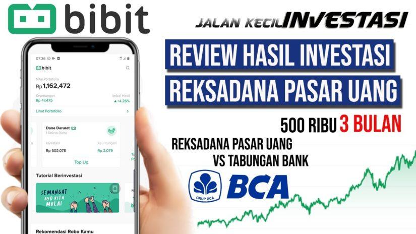 Review Hasil Investasi Reksadana Pasar Uang di Bibit Bulan ke-3 Modal 200 ribu
