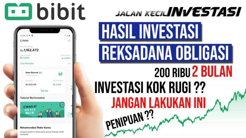 Hasil Investasi Reksadana Obligasi di Bibit 200 Ribu 2 Bulan